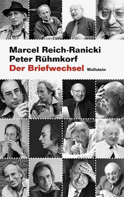 Der Briefwechsel als Buch von Marcel Reich-Ranicki, Peter Rühmkorf