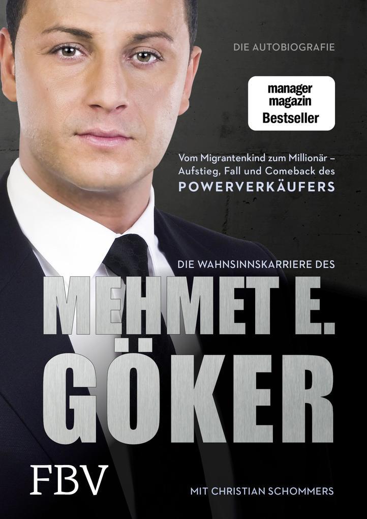 Die Wahnsinnskarriere des Mehmet E. Göker als Buch
