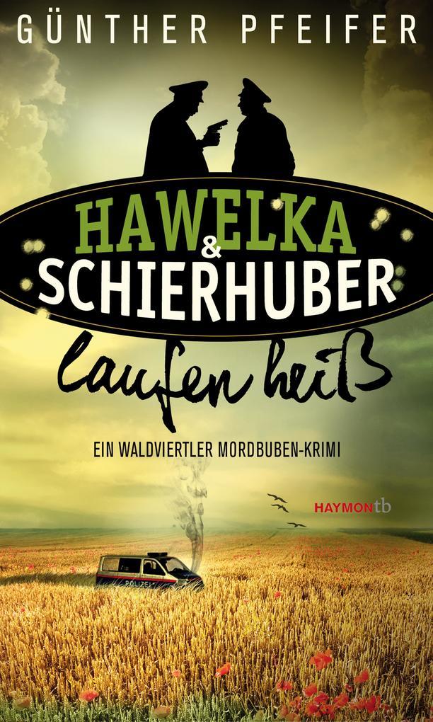 Hawelka & Schierhuber laufen heiß als Taschenbuch