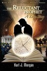 The Reluctant Prophet: A Love Story - Book Two of the Modern Prophet Series