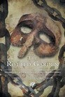 The Rotted Garden: Volume Two