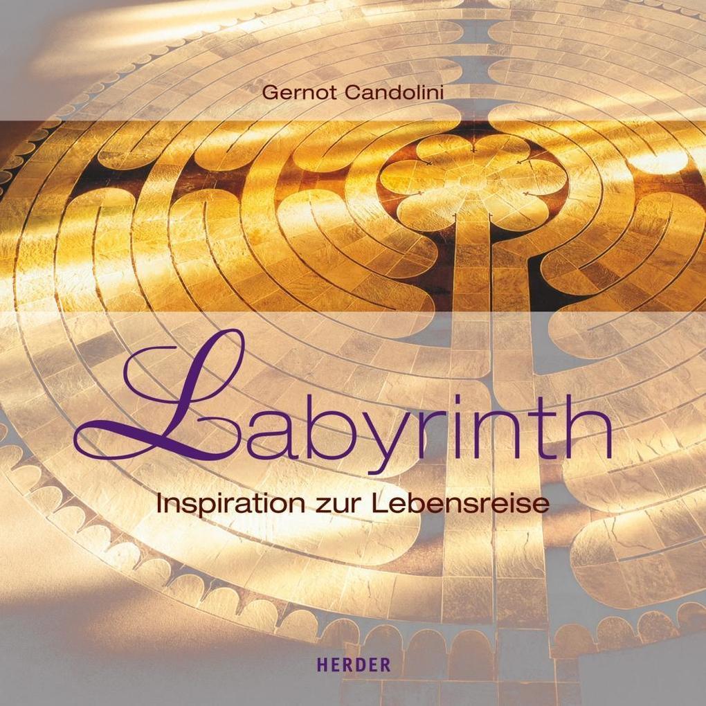 Labyrinth als Buch von Gernot Candolini