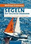 Segeln mit Wilfried Erdmann
