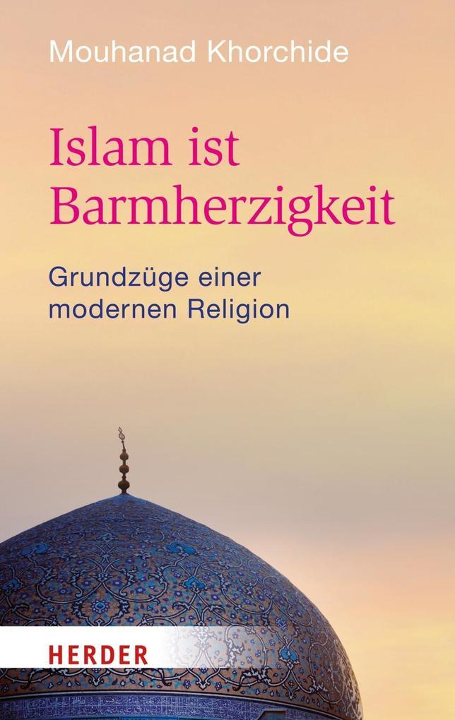 Islam ist Barmherzigkeit als Buch (kartoniert)