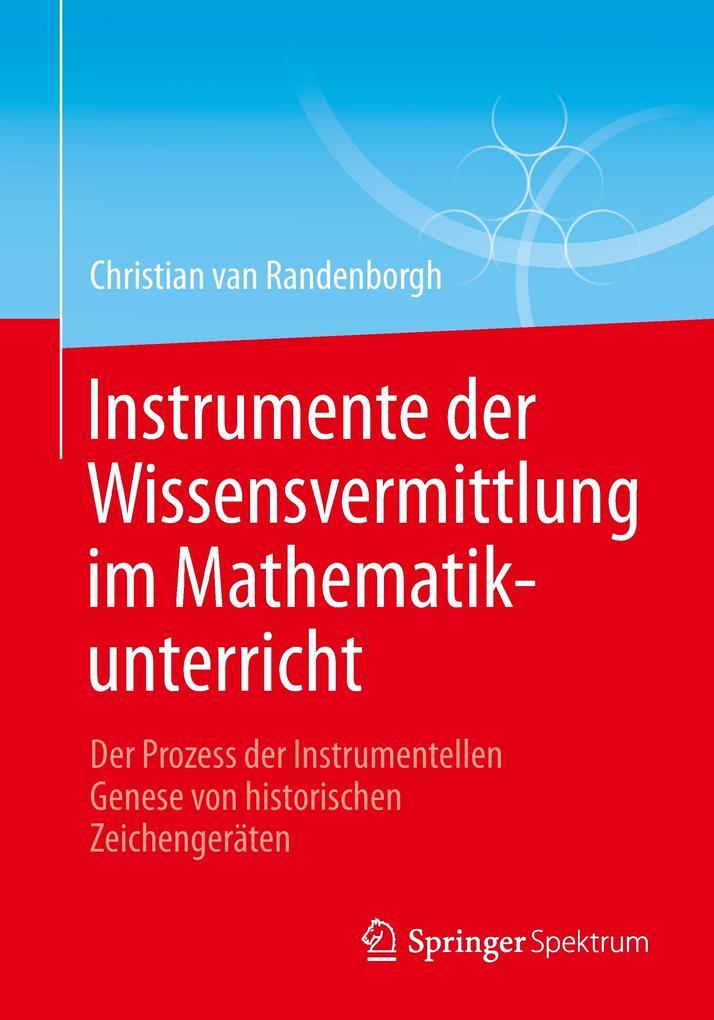 Instrumente der Wissensvermittlung im Mathematikunterricht als Buch