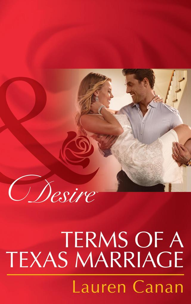 Terms of a Texas Marriage (Mills & Boon Desire) als eBook