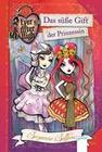 Ever After High 01. Das süße Gift der Prinzessin