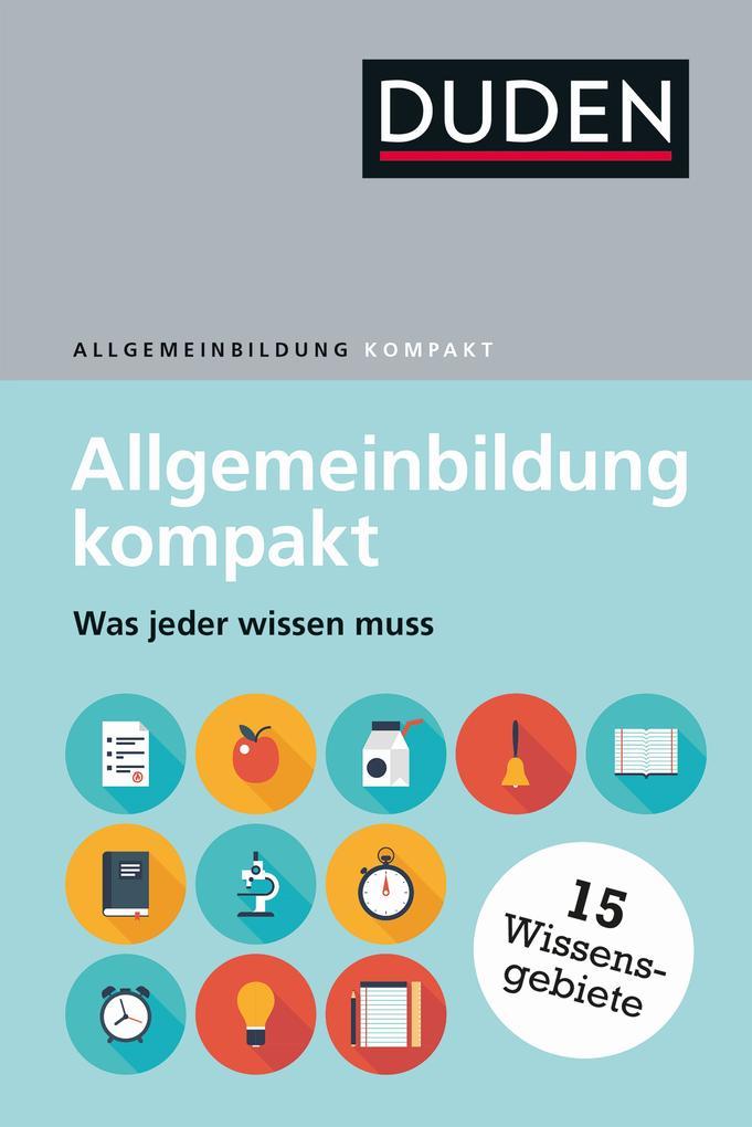 Duden - Allgemeinbildung kompakt als Buch (gebunden)