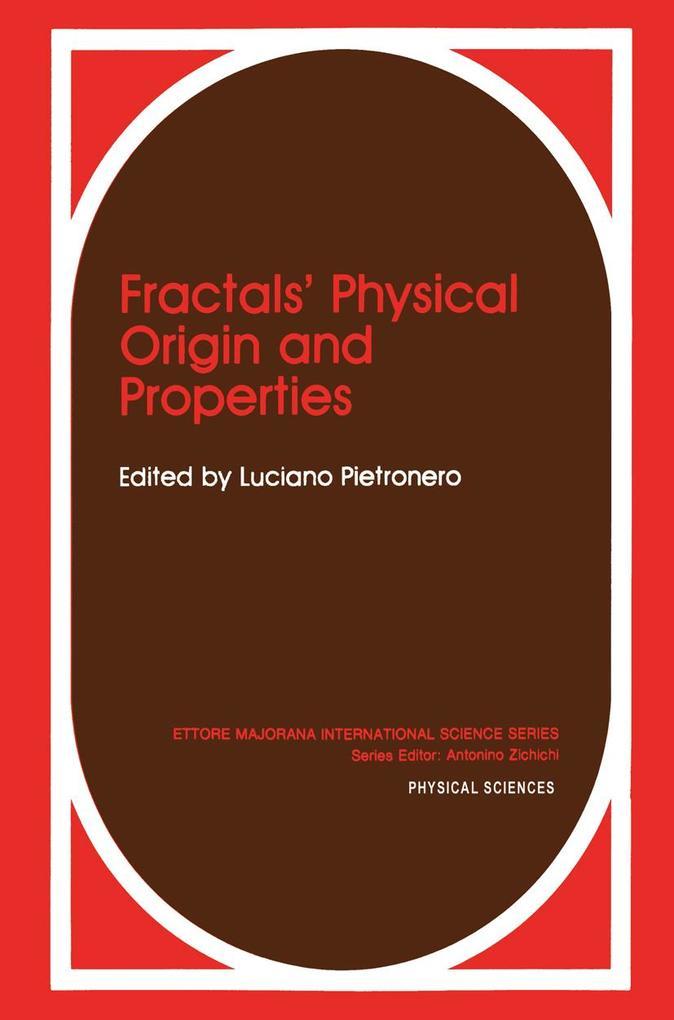 Fractals' Physical Origin and Properties als Buch