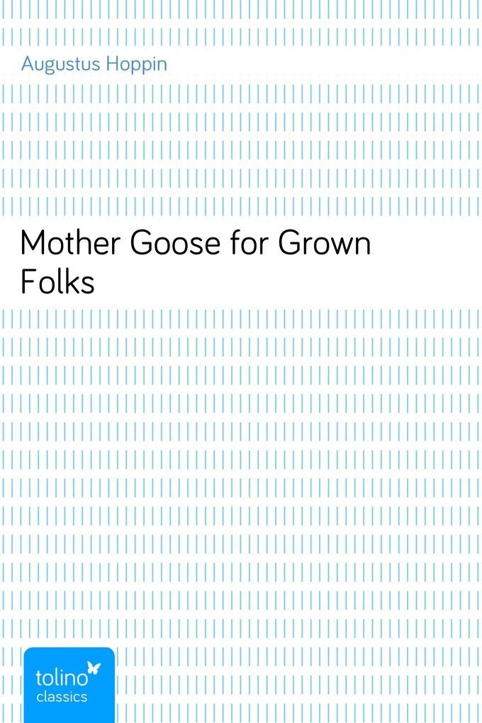 Mother Goose for Grown Folks als eBook