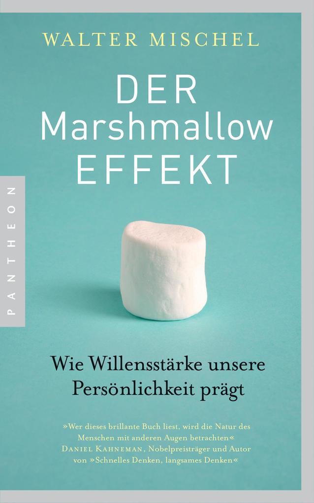 Der Marshmallow-Effekt als eBook epub