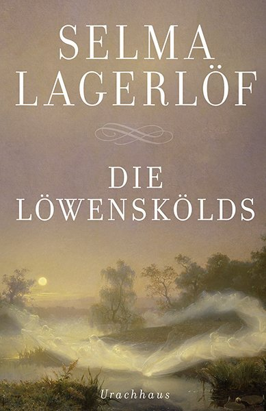 Die Löwenskölds als Buch von Selma Lagerlöf