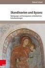 Skandinavien und Byzanz