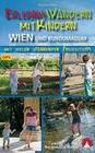 Erlebniswandern mit Kindern Wien und rundumadum