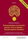 Personalabbau konstruktiv planen und umsetzen - Humankapital erhalten!