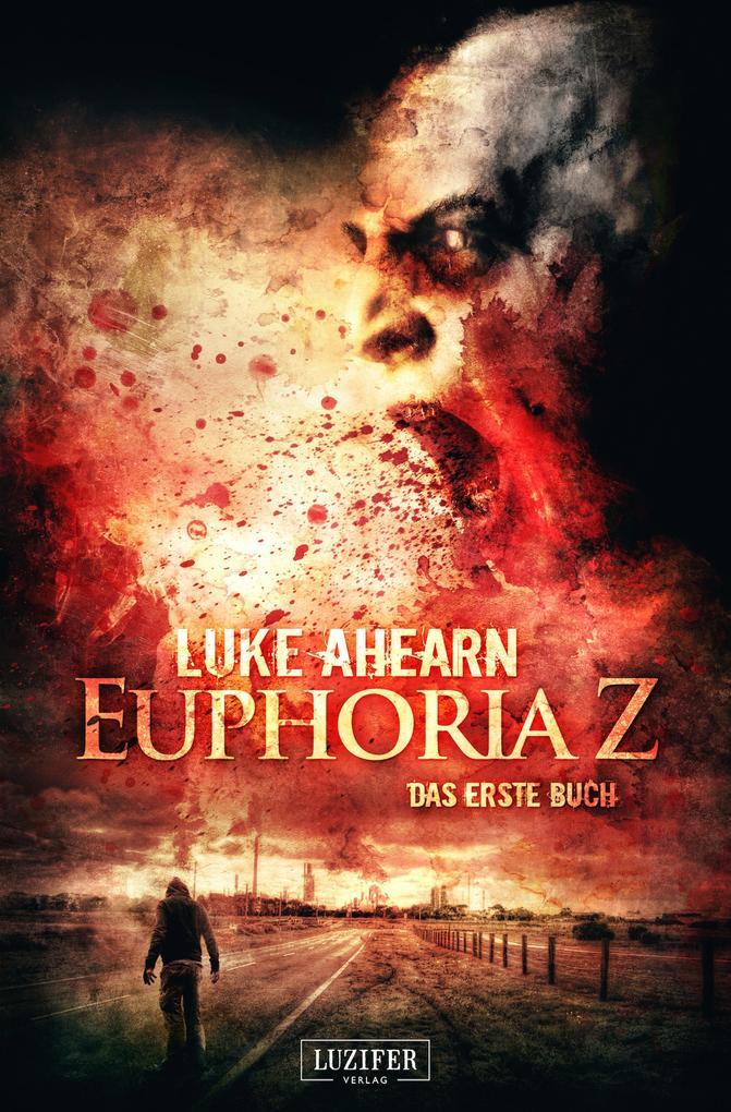 Euphoria Z als eBook