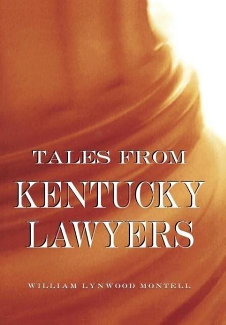 Tales from Kentucky Lawyers als Buch (gebunden)