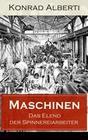 Maschinen - Das Elend der Spinnereiarbeiter