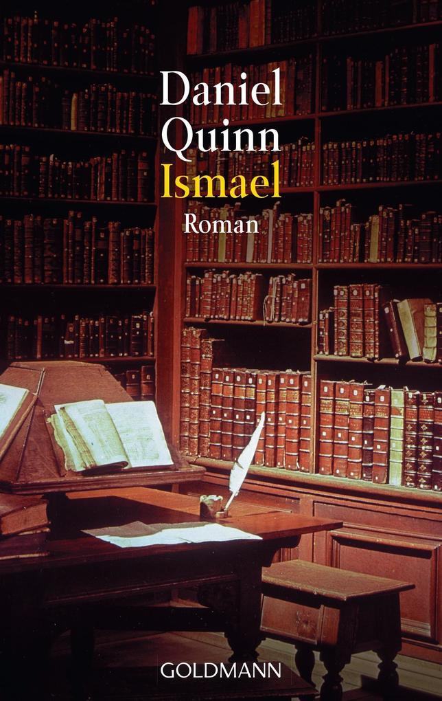 Ismael als eBook von Daniel Quinn