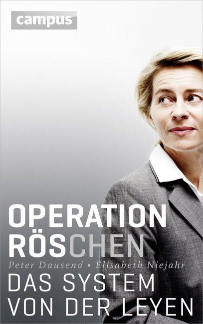 Operation Röschen als Buch von Peter Dausend, Elisabeth Niejahr