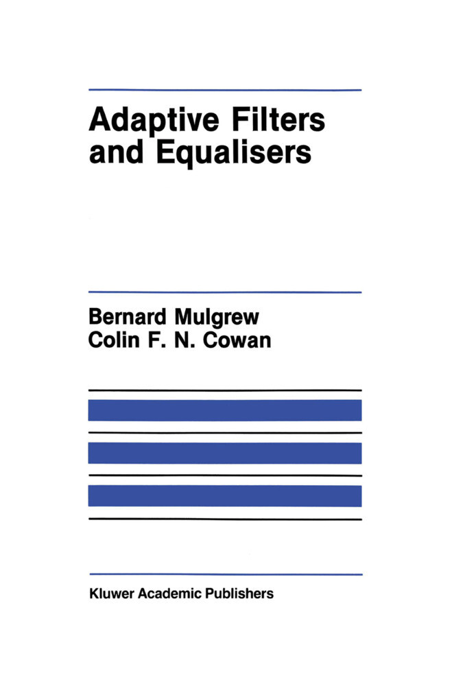 Adaptive Filters and Equalisers als Buch (gebunden)