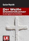 Der weiße Dominikaner
