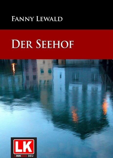 Der Seehof als eBook von Fanny Lewald