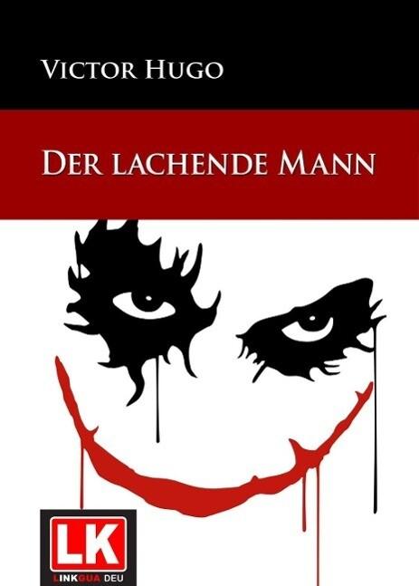 Der lachende Mann als eBook von Victor Hugo