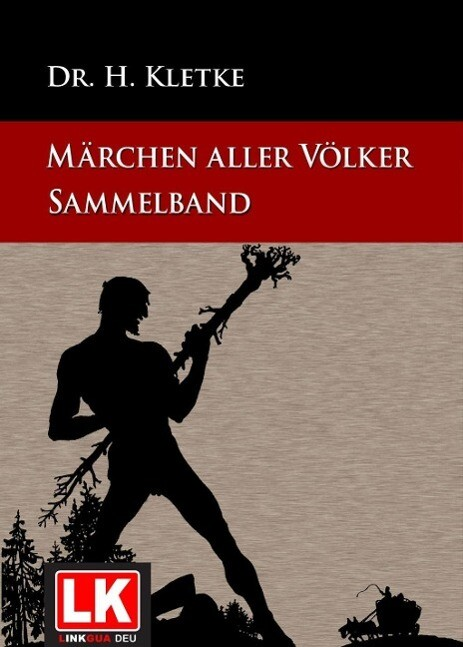 Märchen aller Völker Sammelband als eBook von Dr. H. Kletke