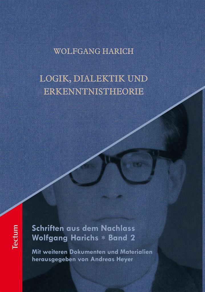 Logik, Dialektik und Erkenntnistheorie als eBook