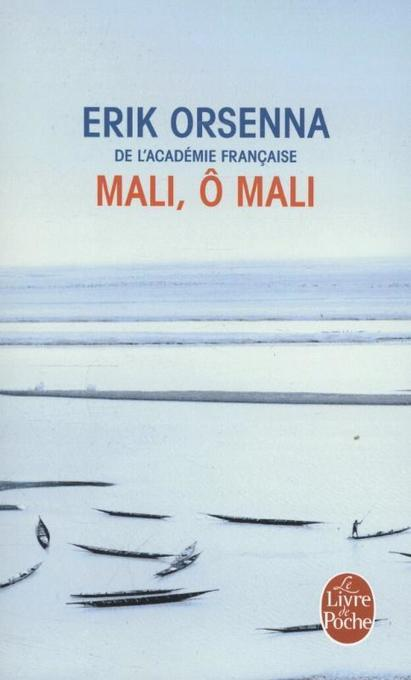 Mali o Mali als Taschenbuch von Erik Orsenna