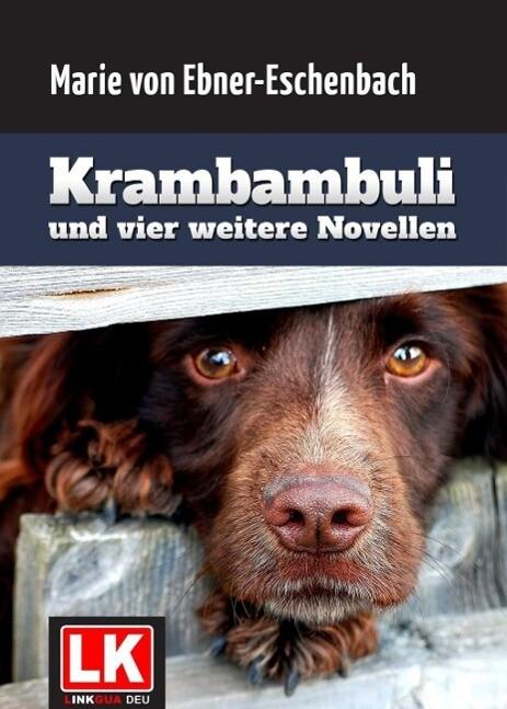 Krambambuli als eBook von Marie von Ebner-Eschenbach