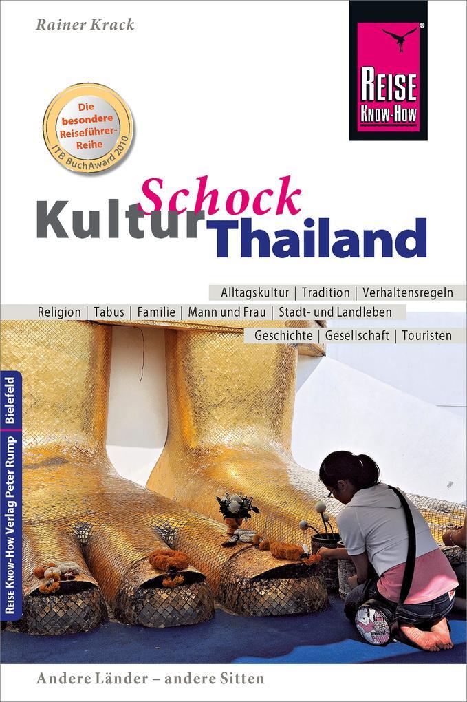 Reise Know-How KulturSchock Thailand als eBook von Rainer Krack