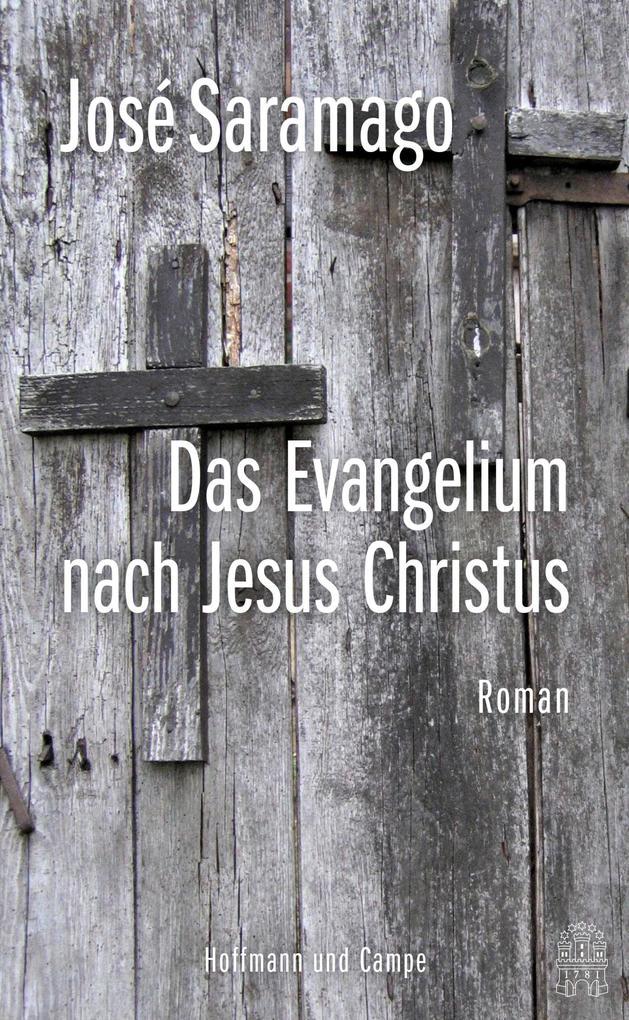 Das Evangelium nach Jesus Christus als eBook