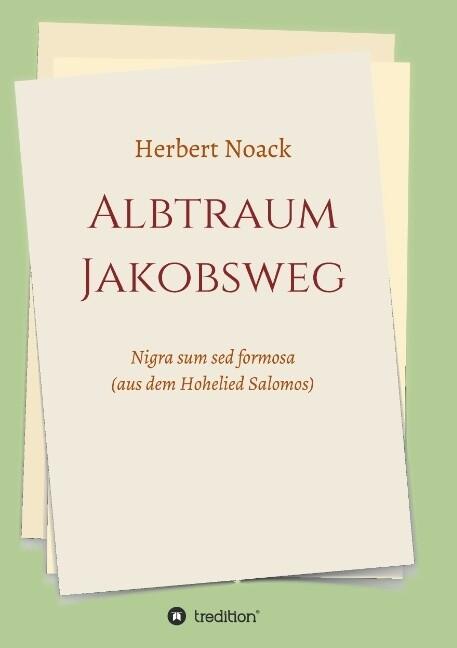 ALBTRAUM Jakobsweg als Buch