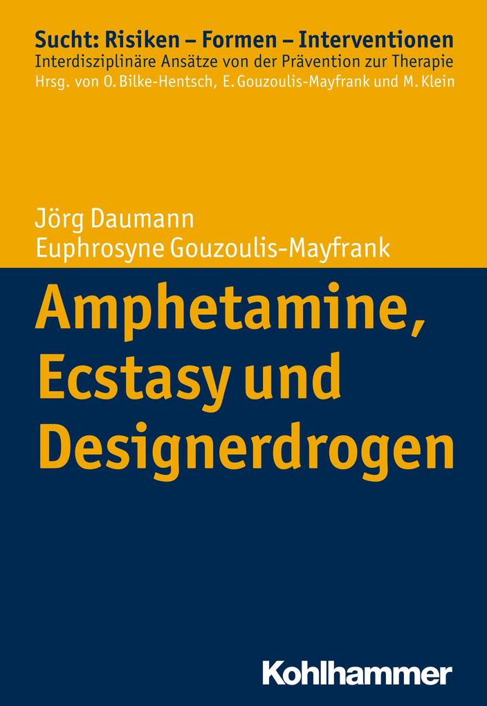 Amphetamine, Ecstasy und Designerdrogen als Buch