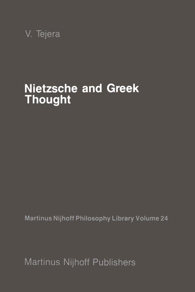Nietzsche and Greek Thought als Buch (gebunden)