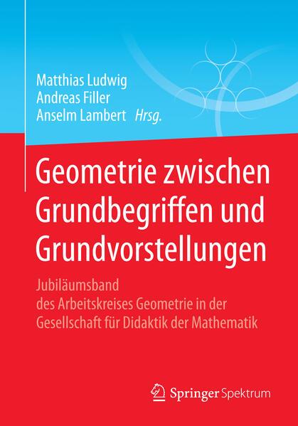 Geometrie zwischen Grundbegriffen und Grundvorstellungen als Buch