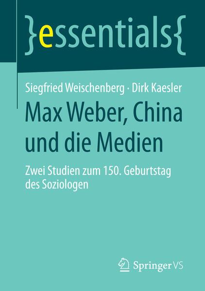 Max Weber, China und die Medien als Buch
