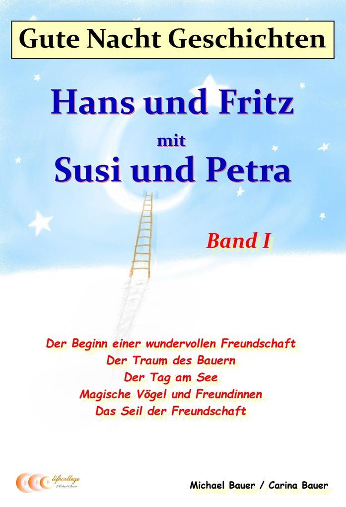 Gute-Nacht-Geschichten: Hans und Fritz mit Susi und Petra - Band I als eBook epub
