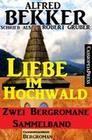 Liebe im Hochwald: Sammelband