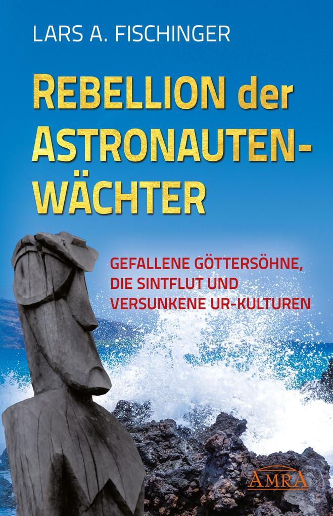 Rebellion der Astronautenwächter als eBook
