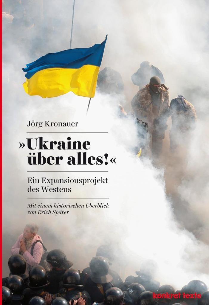 Ukraine über alles! als Buch von Jörg Kronauer,...