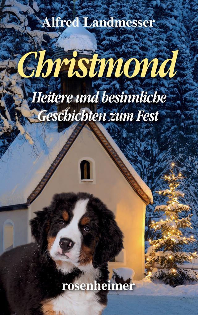 Christmond - Heitere und besinnliche Geschichten zum Fest als eBook