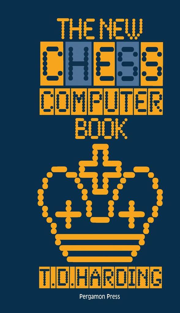 The New Chess Computer Book als eBook von T. D....