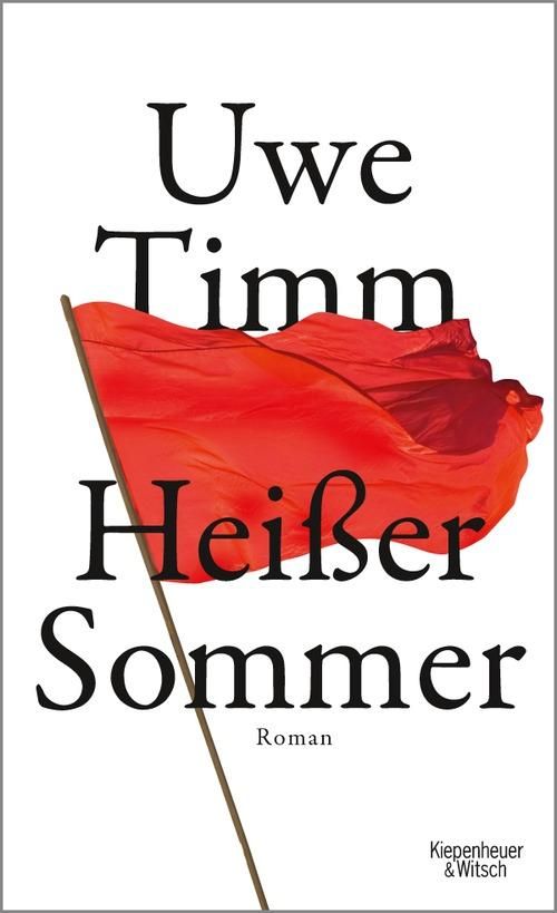 Heisser Sommer als eBook von Uwe Timm