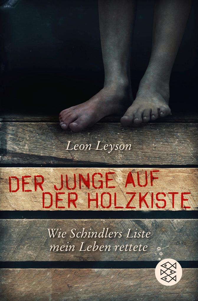 Der Junge auf der Holzkiste. Wie Schindlers Liste mein Leben rettete als eBook