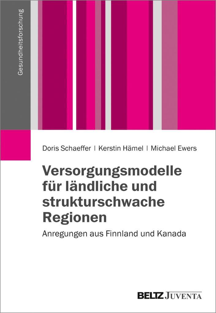 Versorgungsmodelle für ländliche und strukturschwache Regionen als eBook