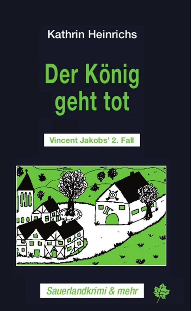 Der König geht tot als eBook von Kathrin Heinrichs