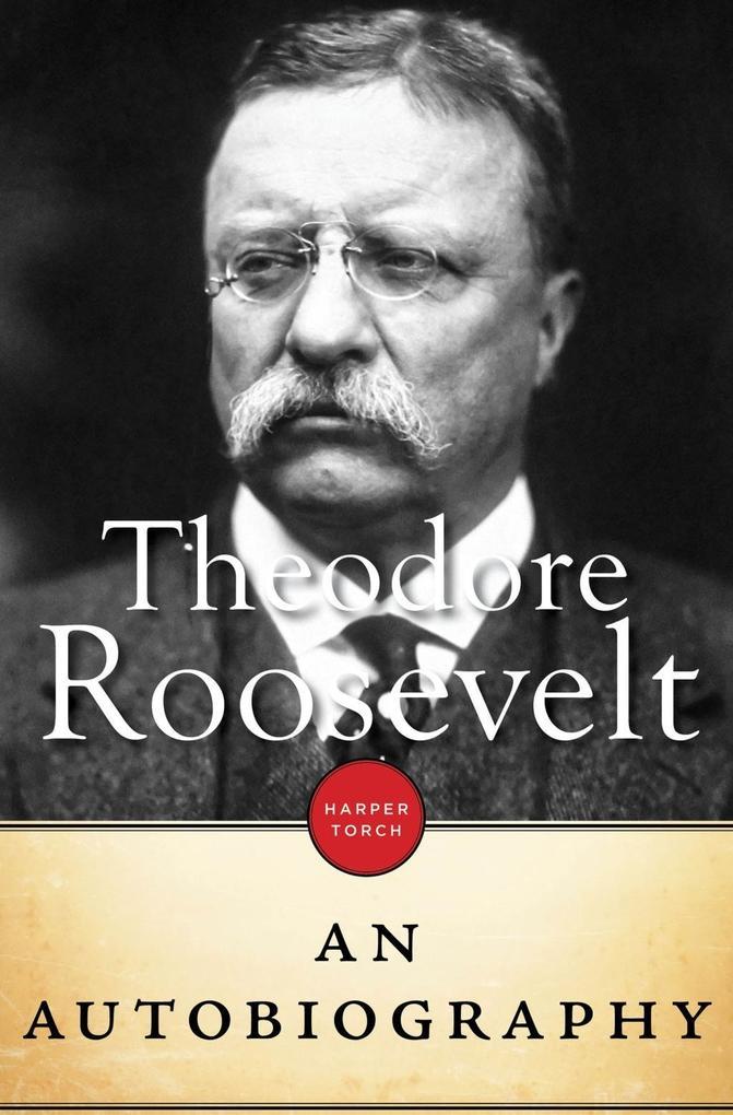 Theodore Roosevelt als eBook epub